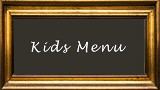 Click to view our Kids Menu